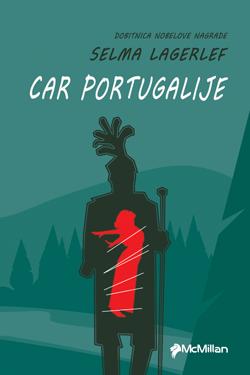 CAR PORTUGALIJE - Selma Lagerlef